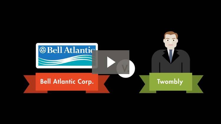 Bell Atlantic v. Twombly