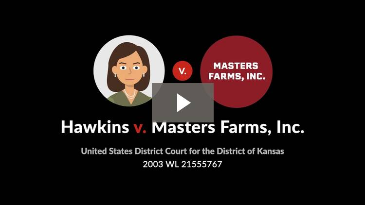 Hawkins v. Masters Farms, Inc.