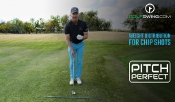 Pitch Perfect - Chipping: Proper Weight Distribution