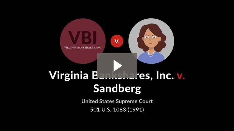 Virginia Bankshares, Inc. v. Sandberg
