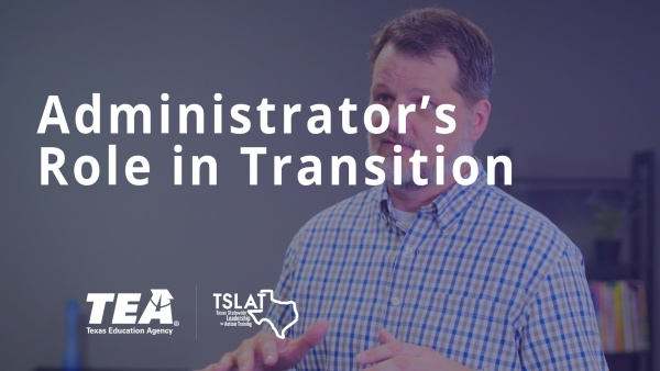 Administrator's Role in Transition