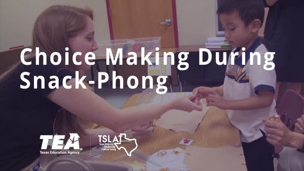Choice Making During Snack - Phong