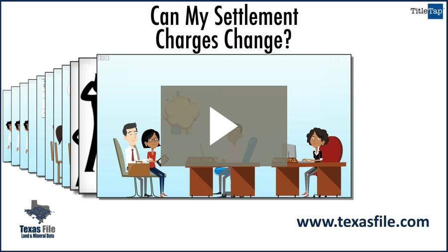 Can My Settlement Charges Change?