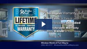 Window World of Fort Wayne - Lifetime Warranty