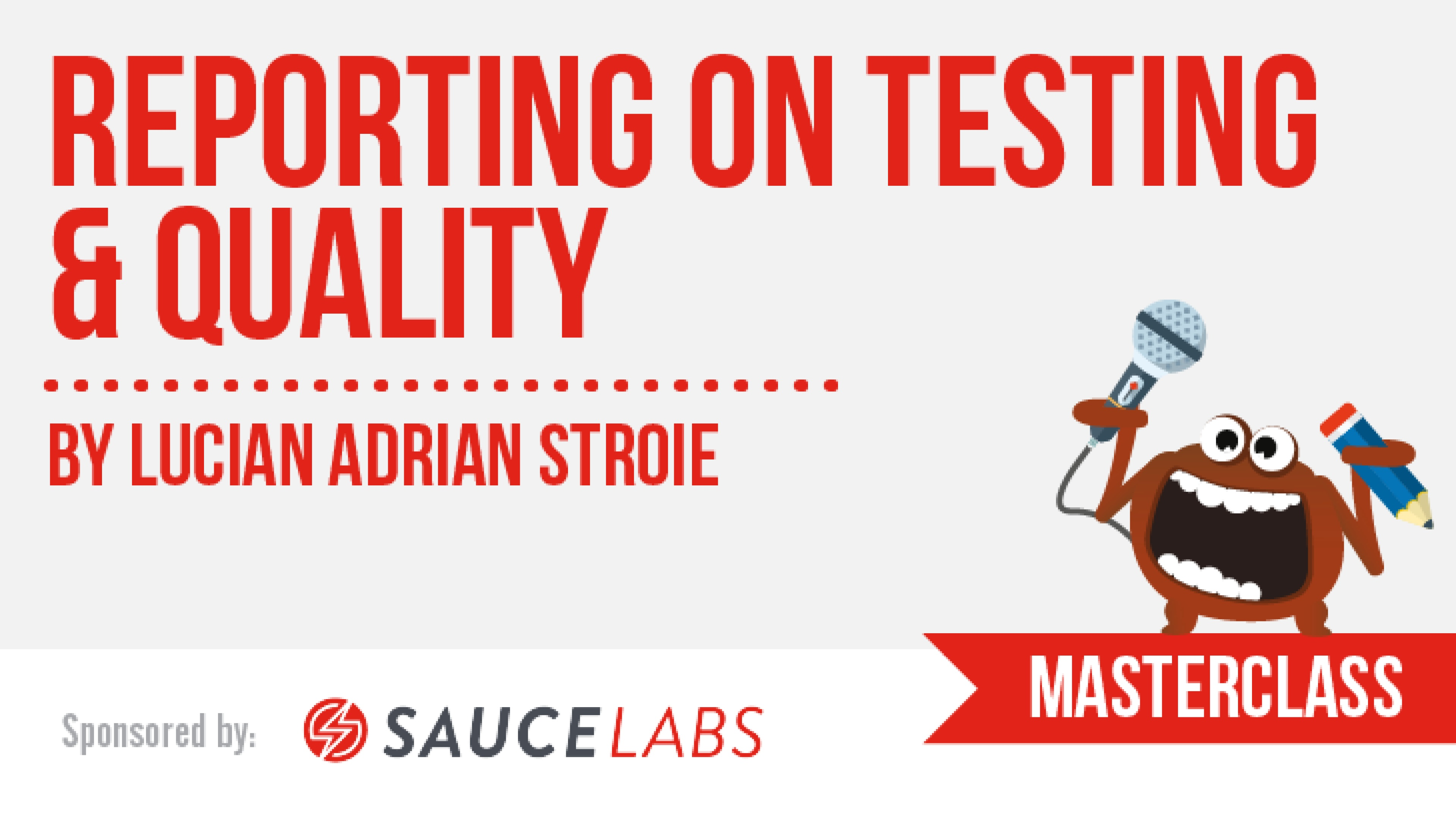 Reporting on Testing & Quality with Lucian Adrian Stroie
