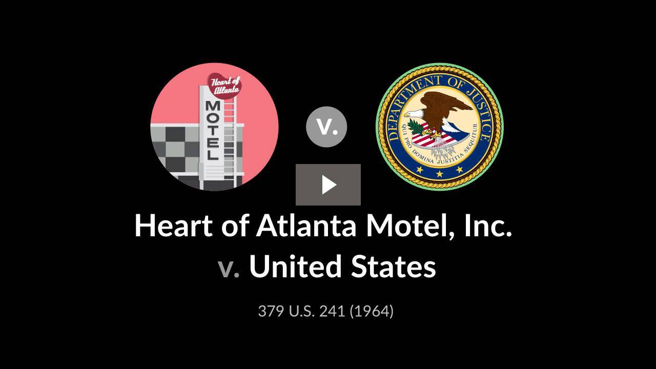 Heart of Atlanta Motel, Inc. v. United States