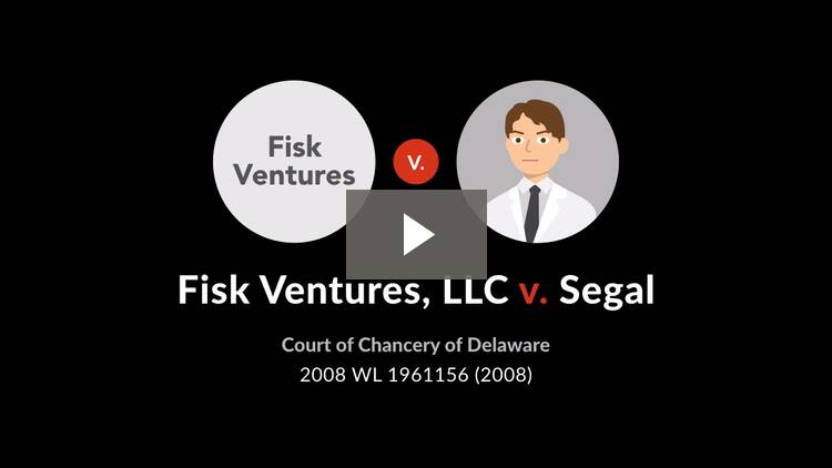 Fisk Ventures, LLC v. Segal