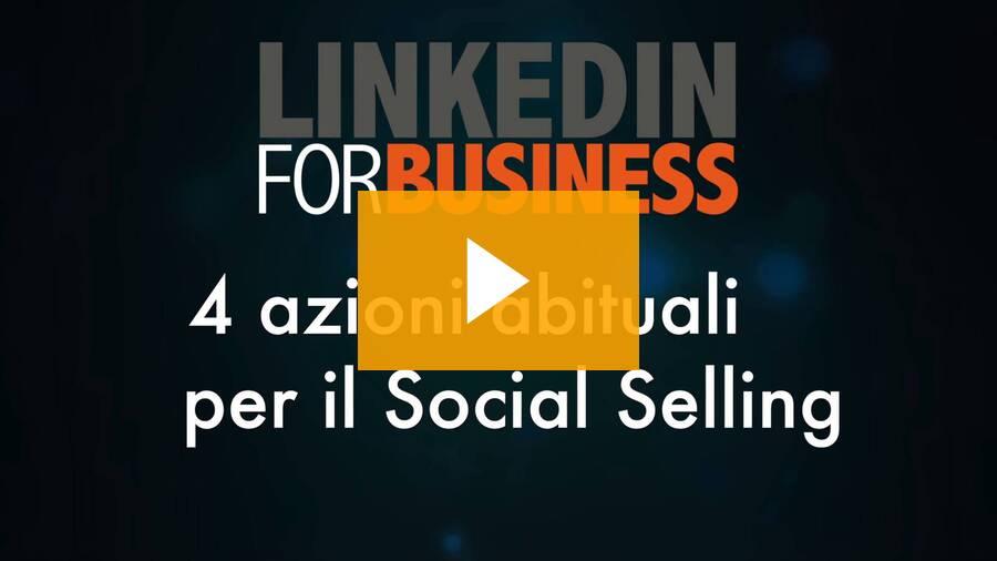 4 azioni abituali per il social selling