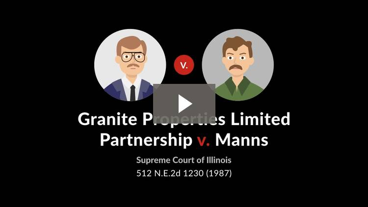 Granite Properties Limited Partnership v. Manns