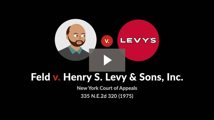 Feld v. Henry S. Levy & Sons, Inc.