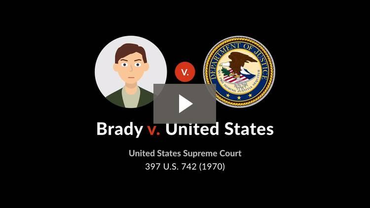 Brady v. United States