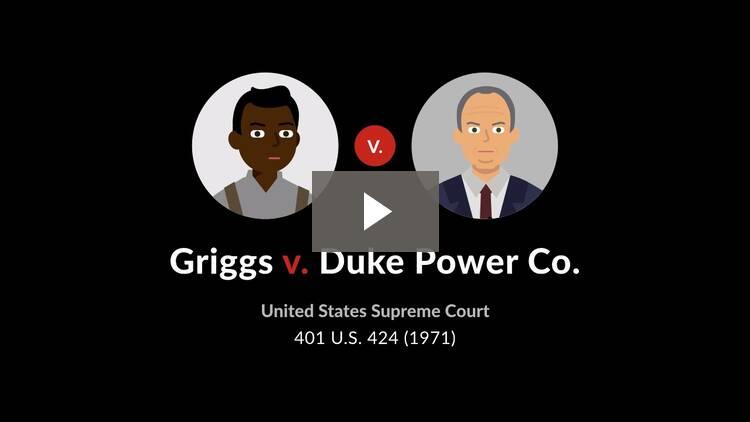Griggs v. Duke Power Co.