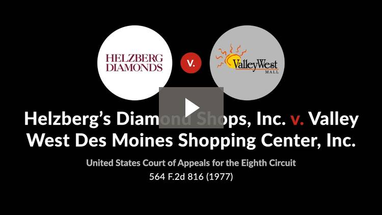 Helzberg's Diamond Shops, Inc. v. Valley West Des Moines Shopping Center, Inc.