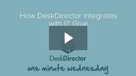 How DeskDirector integrates with IT Glue