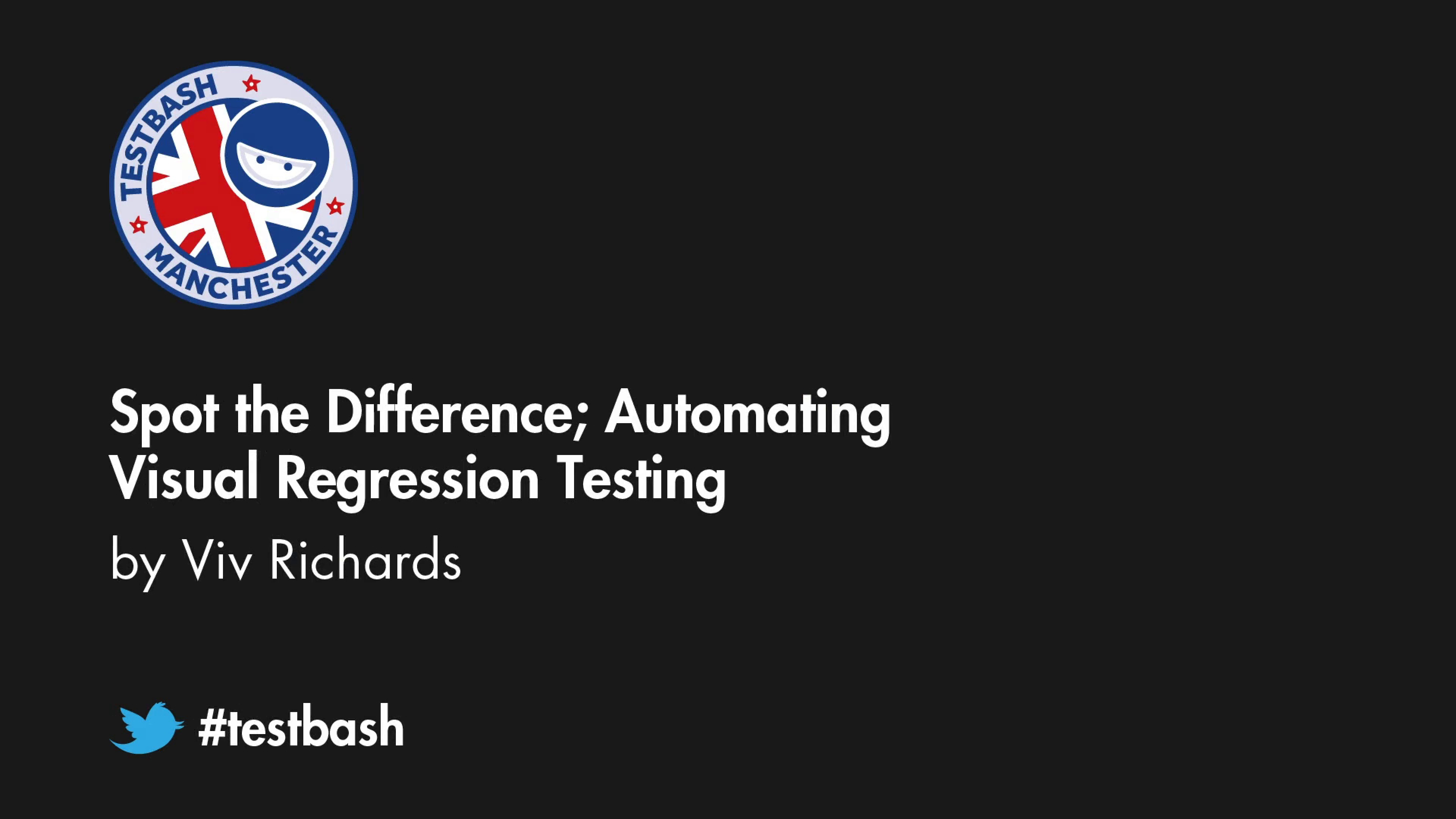 Spot the Difference; Automating Visual Regression Testing - Viv Richards