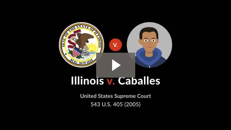 Illinois v. Caballes