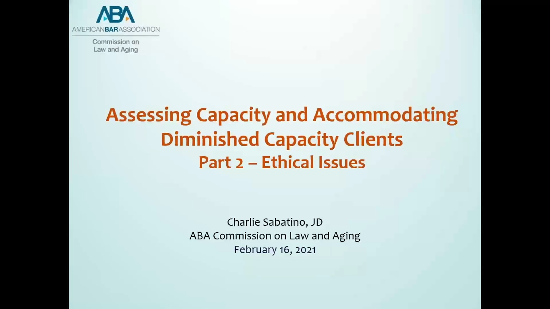 Assessing Capacity and Accommodating Diminished Capacity Clients (Part 2)