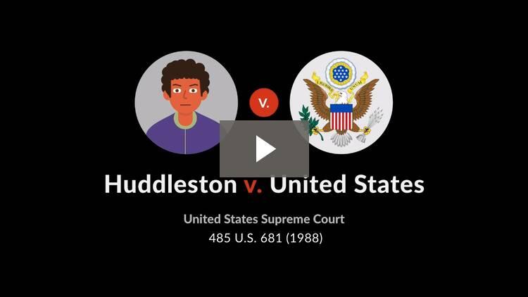 Huddleston v. United States