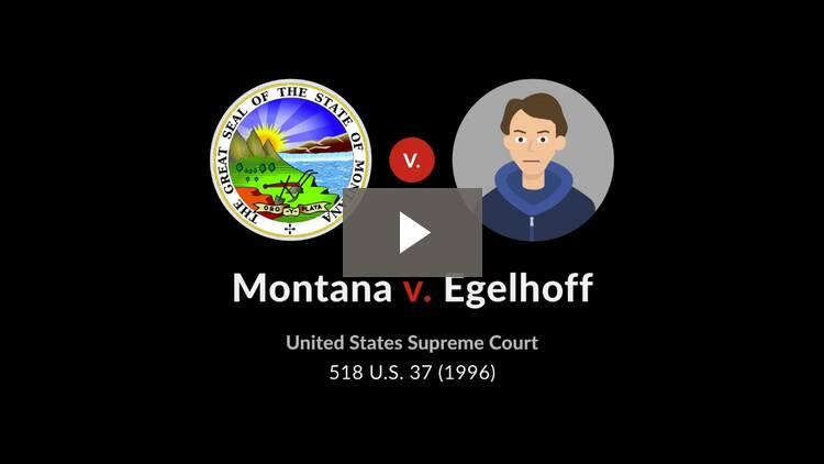 Montana v. Egelhoff