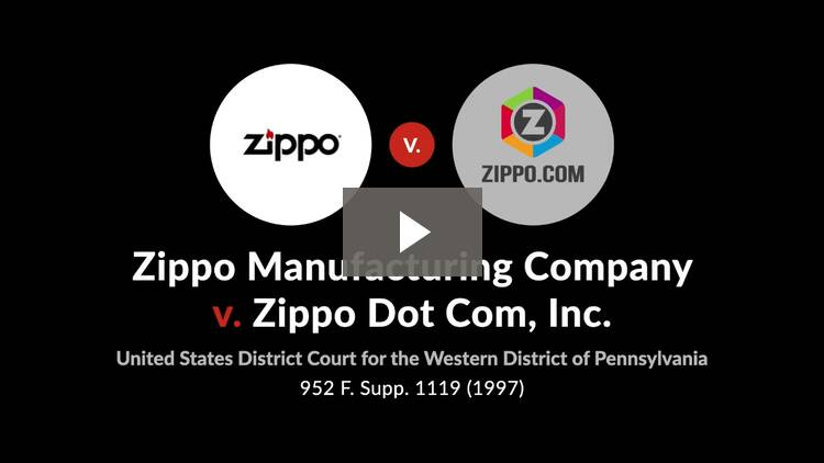 Zippo Mfg. Co. v. Zippo Dot Com