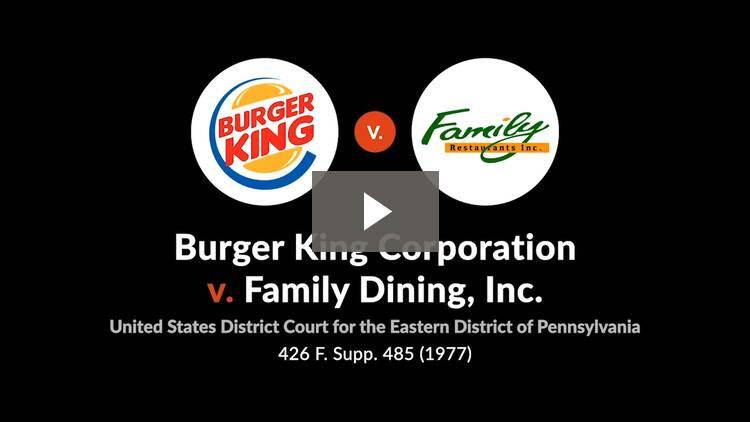 Burger King Corp. v. Family Dining, Inc.
