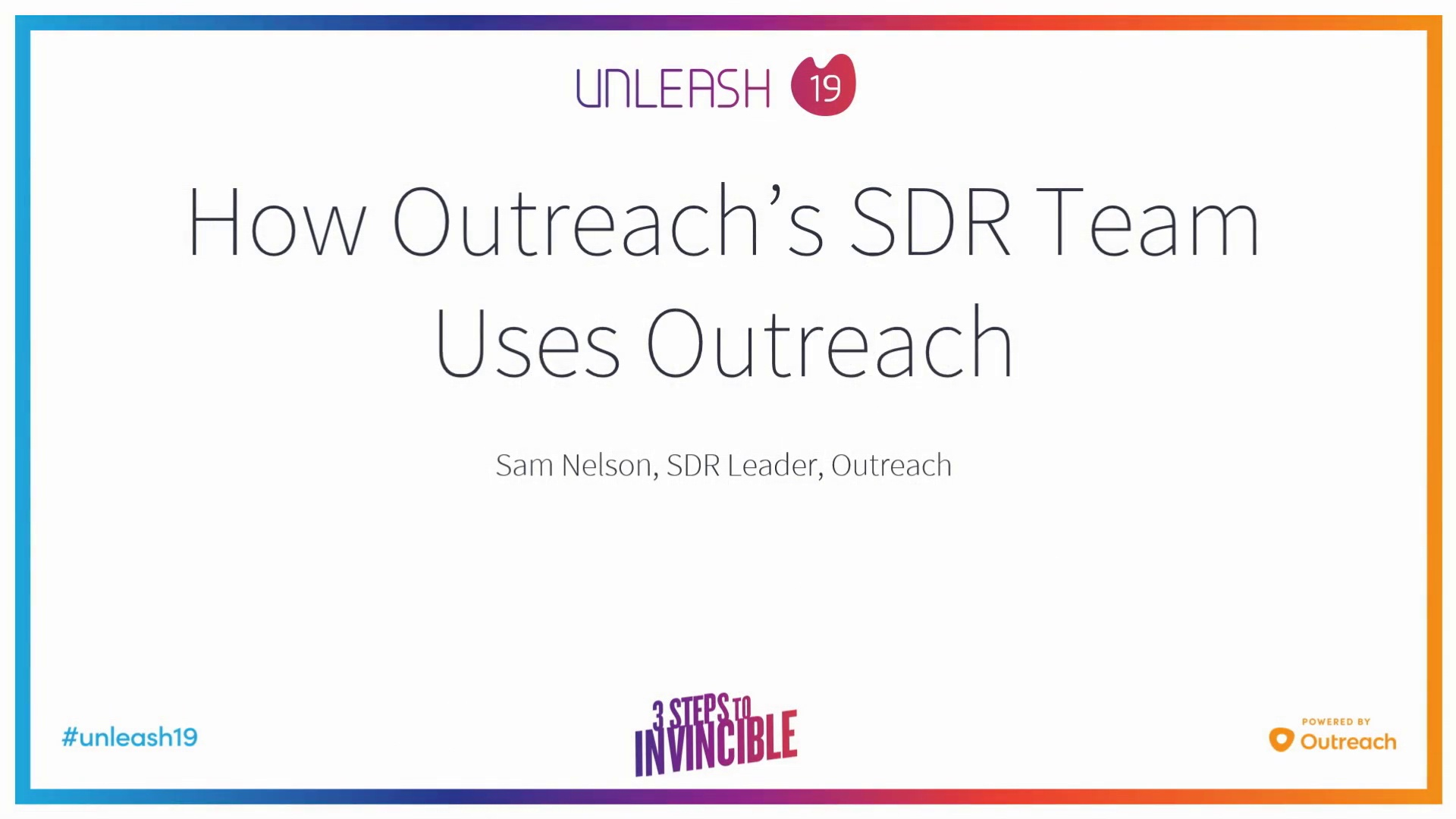 How Outreach's SDR Team Uses Outreach - Sam Nelson