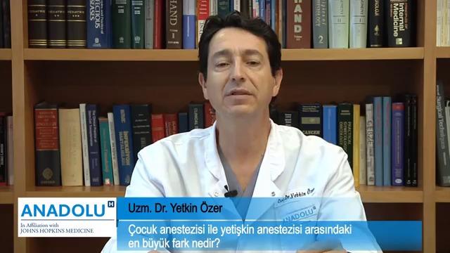 Çocuk anestezisi ile yetişkin anestezisi arasında ne fark vardır?