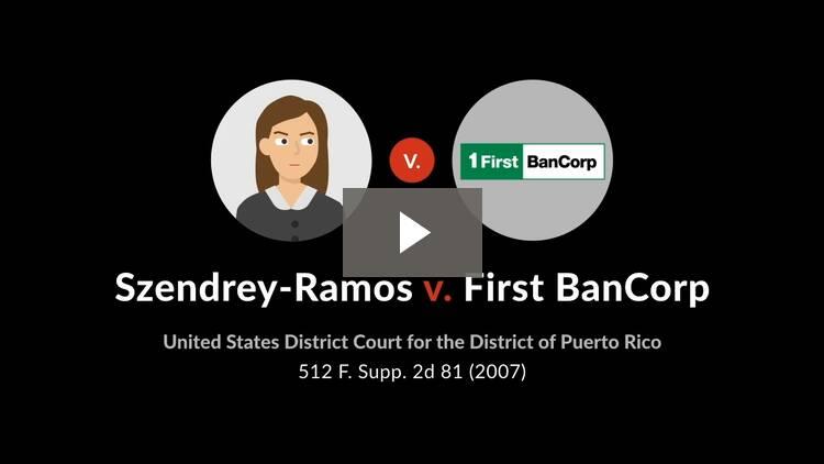 Szendrey-Ramos v. First Bancorp