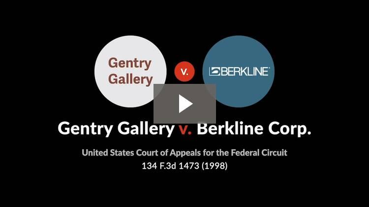 The Gentry Gallery, Inc. v. The Berkline Corp.