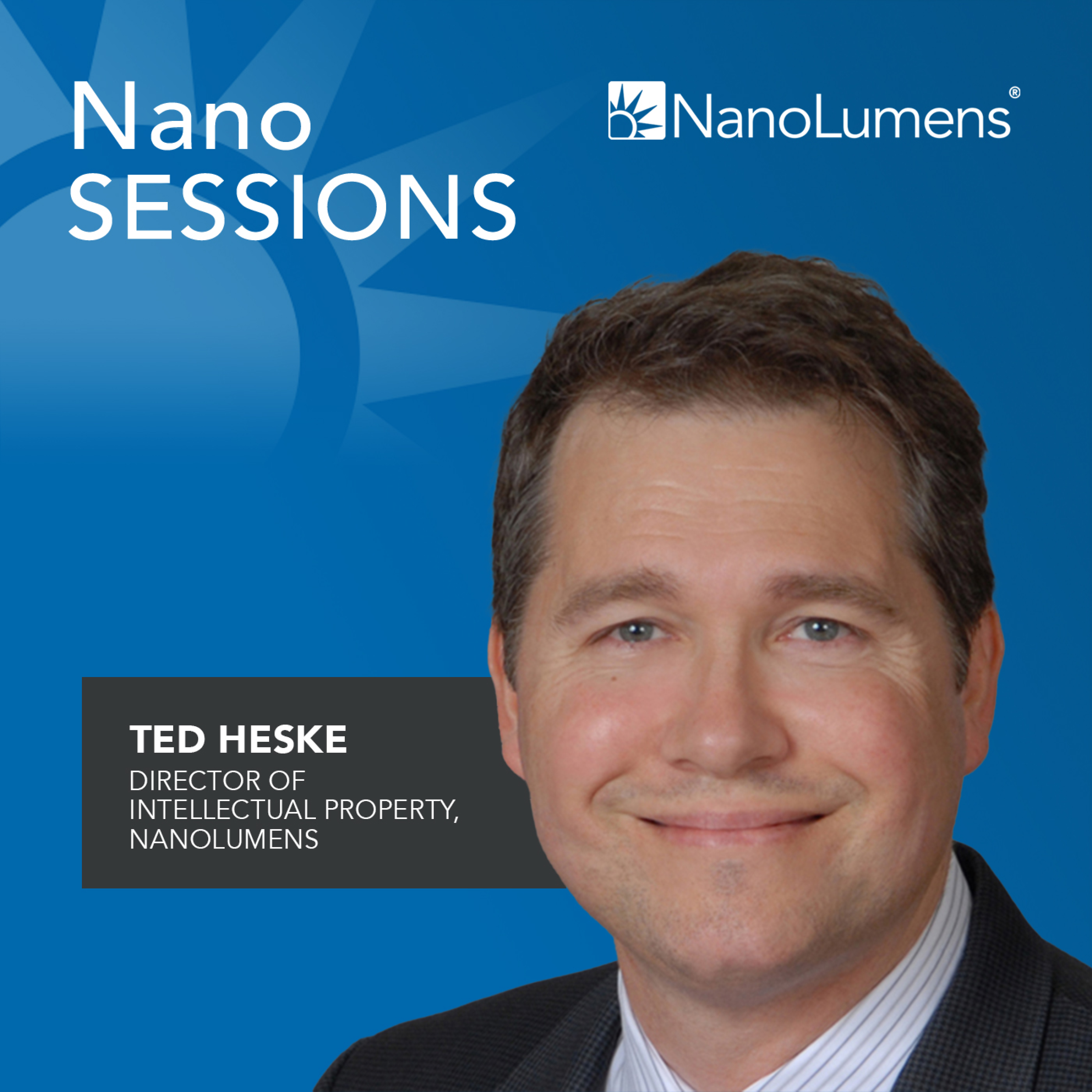 The Intellectual Property Behind Each NanoLumens Display with Ted Heske