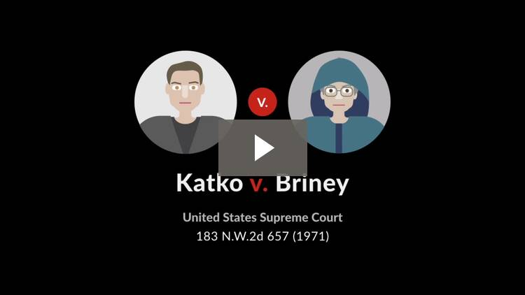 Katko v. Briney