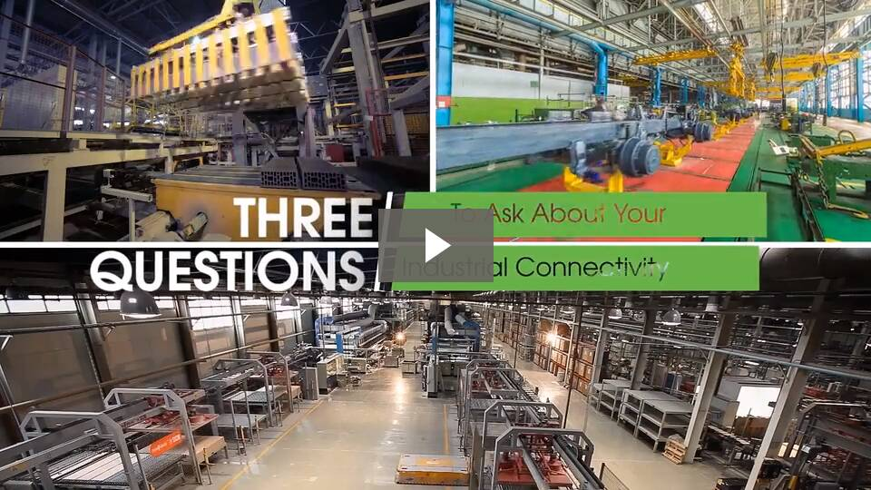 Three Questions to Ask About Your Industrial Connectivity