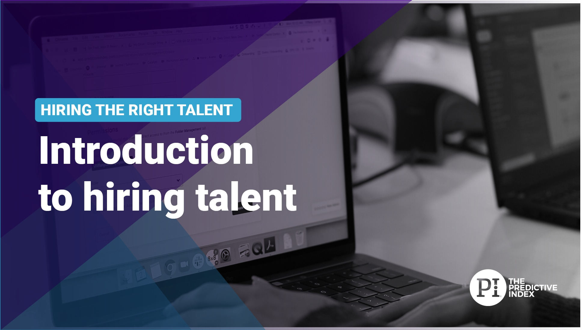 Introduction to hiring the right talent