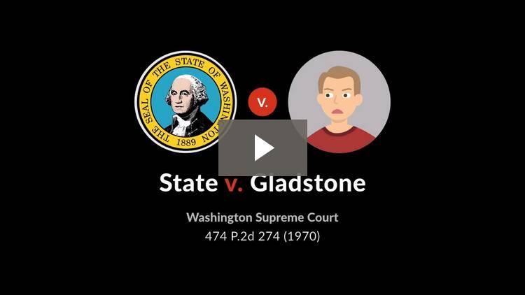State v. Gladstone