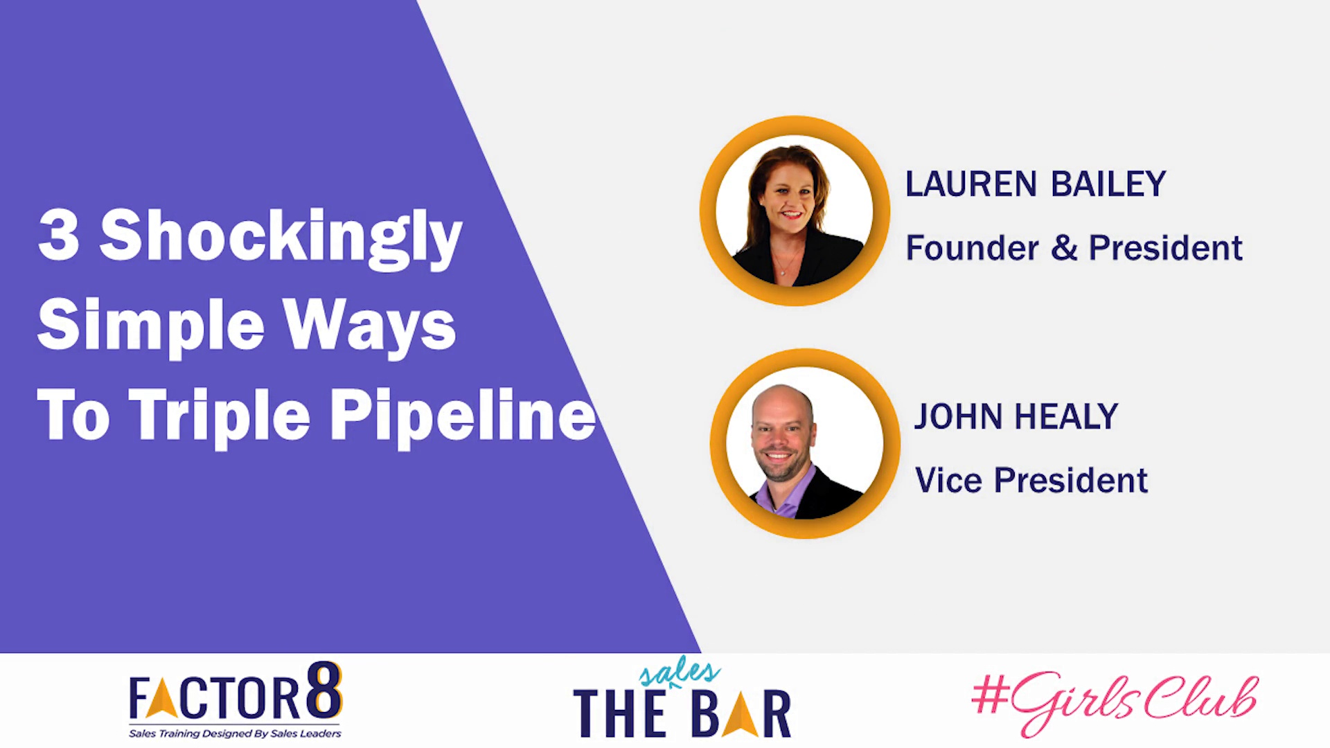 3 Shockingly Simple Ways to Triple Pipeline - Lauren Bailey, John Healy