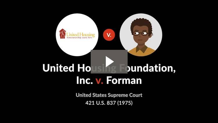 United Housing Foundation, Inc. v. Forman