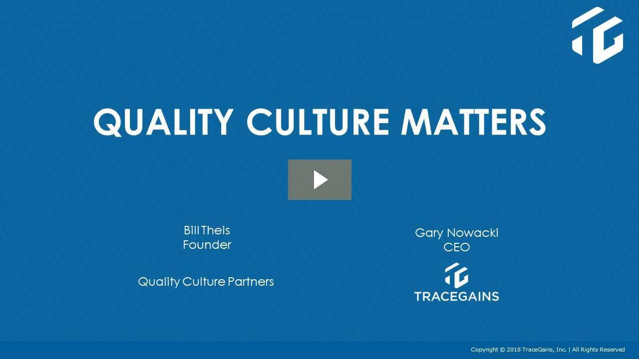Quality Culture Matters