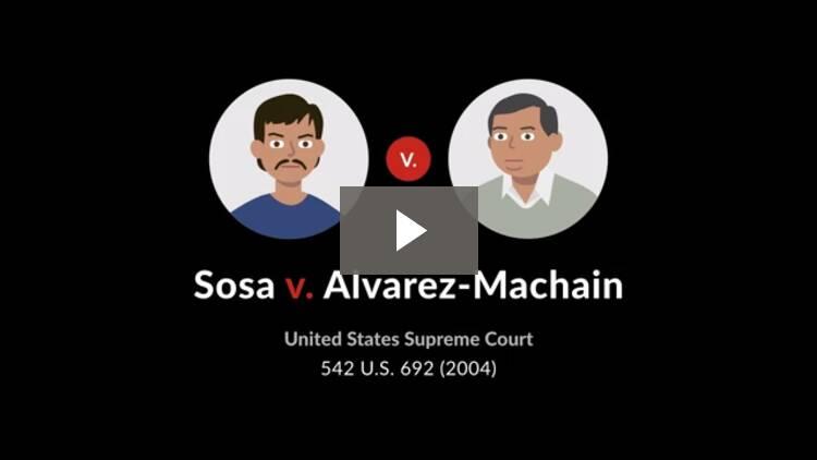 Sosa v. Alvarez-Machain