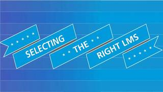 Selecting The Right LMS
