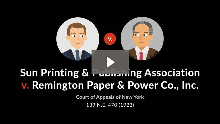 Sun Printing & Publishing Association v. Remington Paper & Power Co., Inc.