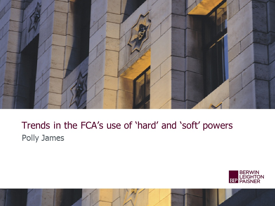 Still image from 'Trends in the FCA's use of 'hard' & 'soft' powers' video