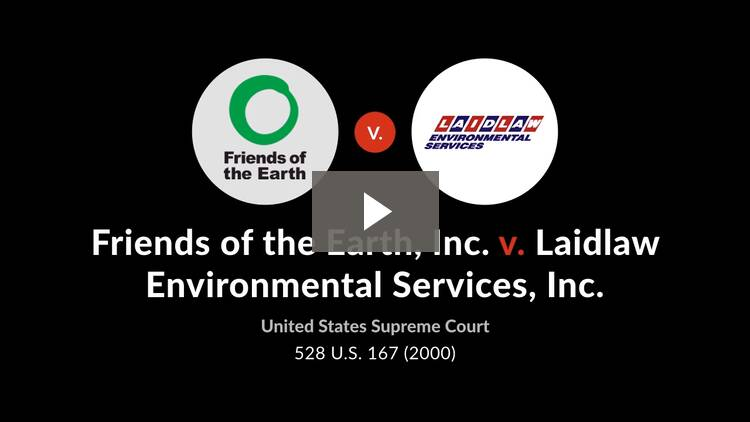 Friends of the Earth, Inc. v. Laidlaw Environmental Services, Inc.