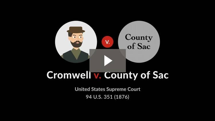 Cromwell v. County of Sac