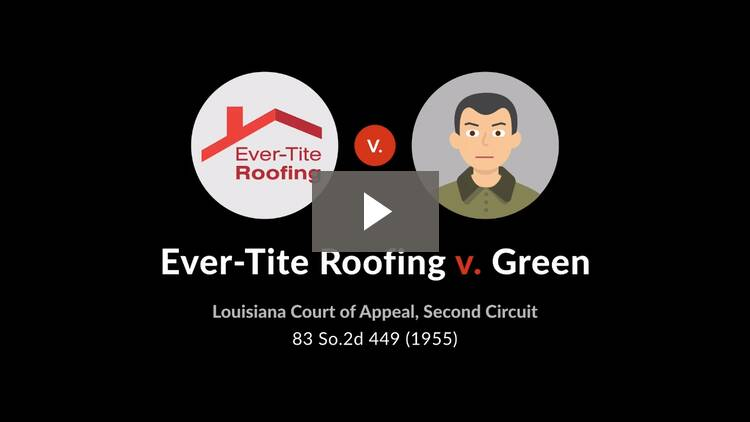 Ever-Tite Roofing Corp. v. Green