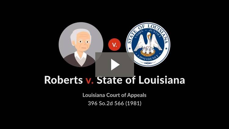 Roberts v. State of Louisiana