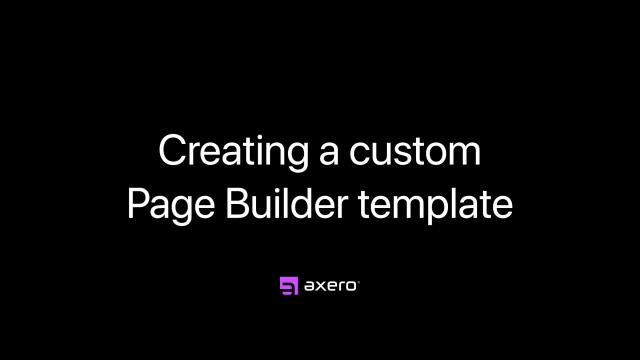 Creating a custom Page Builder template