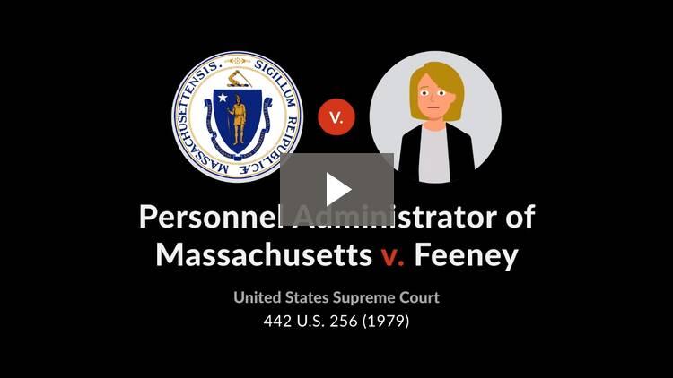 Personnel Administrator of Massachusetts v. Feeney