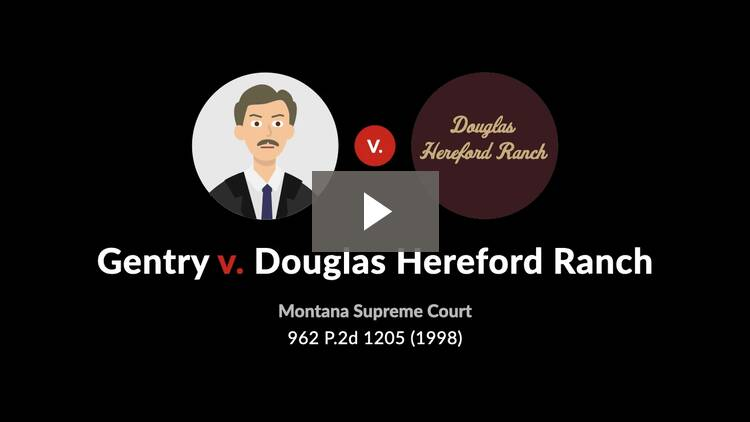 Gentry v. Douglas Hereford Ranch, Inc.