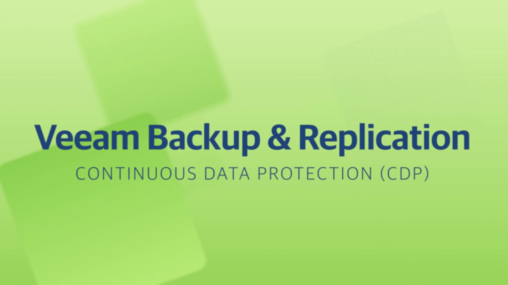 Product launch v11 - VBR - Continuous Data Protection (CDP)