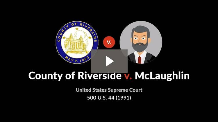 County of Riverside v. McLaughlin